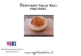 Partiamo dalle basi: pancakes
